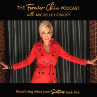 The Forever Chic Podcast with Michelle Homoky
